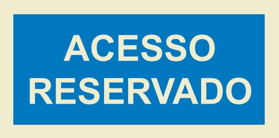 ACESSO RESERVADO 200X100