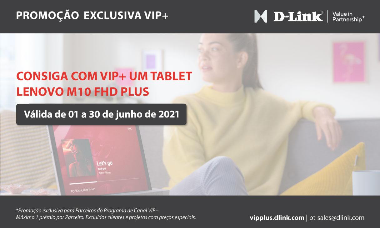 Ganhe Prémios com o Canal D-Link VIP+