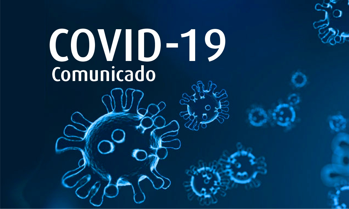 Comunicado COVID-19 (Coronavirus)